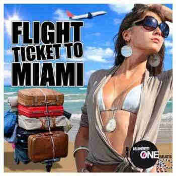 Flight Ticket To Miami (WMC Edition Selected By ACK) (2013)