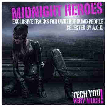 Midnight Heroes (Exclusive Tracks for Underground People - Selected By
