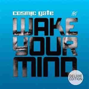 Cosmic Gate - Wake Your Mind (Deluxe Edition) (2013)  - новый Альбом