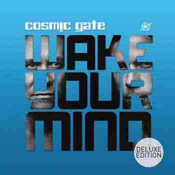 Cosmic Gate - Wake Your Mind (Deluxe Edition) (2013) - ����� ������