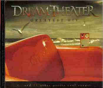 Dream Theater - Greatest Hit (...And 21 Other Pretty Cool Songs) (2008) - новый альбом