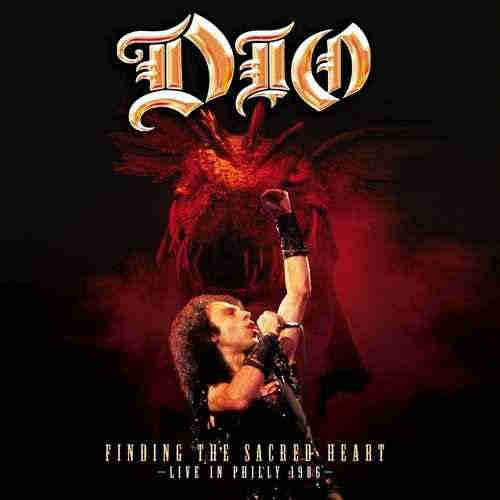 "DIO - ""Finding The Sacred Heart - Live In Philly 1986"" (2013)"