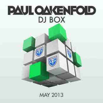 Paul Oakenfold: DJ Box May 2013 (2013) - Новый сборник