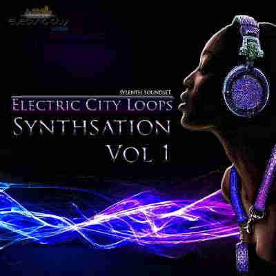������� ��� Sylenth1 - Electric City Loops Synthsation Vol 1 For Sylenth1