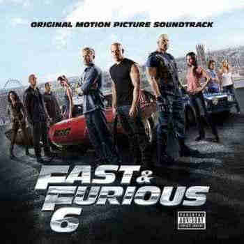OST - ������ 6 / Fast & Furious 6 (2013) - ����� OST