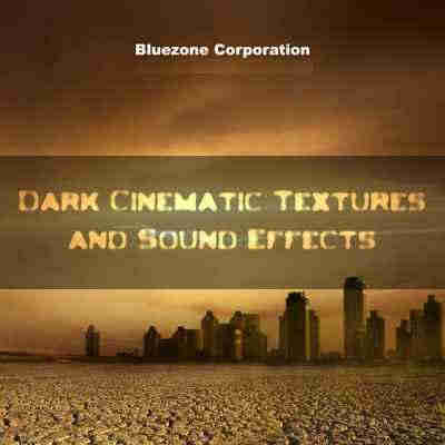 сэмплы cinematic / ambient - Bluezone Corporation Dark Cinematic Textures and Sound Effects (WAV/AIFF)
