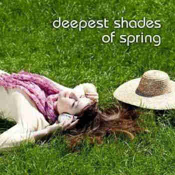 Deepest Shades Of Spring (2013) - ����� �������