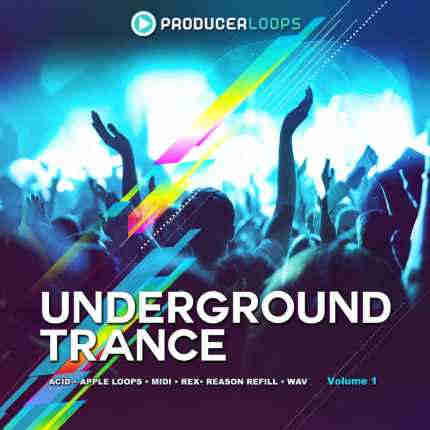 сэмплы trance - Producer Loops Underground Trance Vol 1 (WAV/AIFF/REFILL/REX)