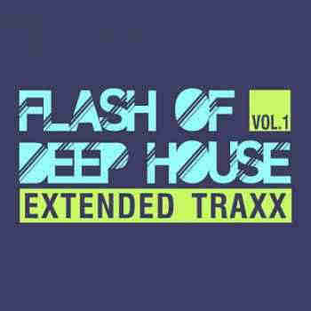 Flash Of Deep House Vol.1 (Extended Traxx) (2013) - ����� �������