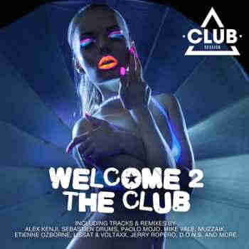 Welcome To The Club Vol.5 (2013) - Новый сборник
