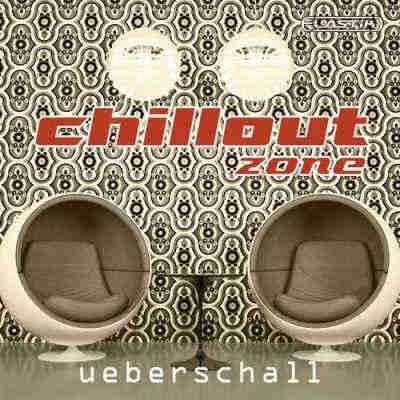сэмплы chillout / lounge - Ueberschall Chillout Zone (Elastik)