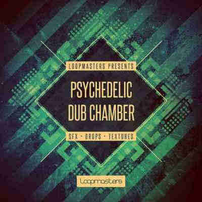 сэмплы dub / reggae - Loopmasters Psychedelic Dub Chamber