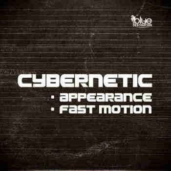 Cybernetic - Appearance / Fast Motion (2013) - ����� ������