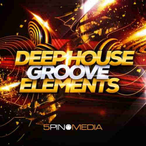 house сэмплы - 5Pin Media Deep House Groove Elements (MULTiFORMAT)