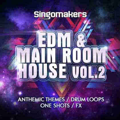 сэмплы progressive / electro - Singomakers EDM and Main Room House Vol.2 (WAV/MIDI)