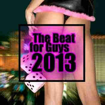 The Beat For Guys 2013 (2013) - ����� �������
