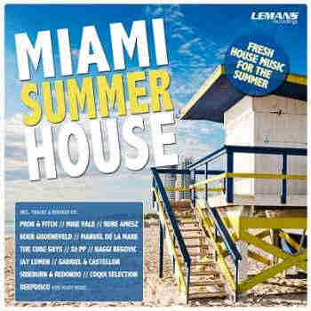 Miami Summer House (2013) - ����� �������