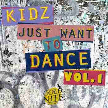 Kidz Just Want To Dance Vol.1 (Fundraising X Anna Meyer Hospital Found