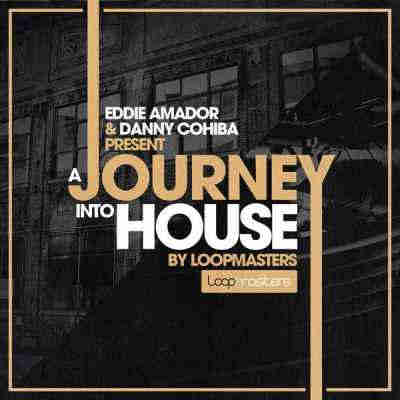 сэмплы house - Loopmasters Eddie Amador and Dany Cohiba Presents A Journey Into House