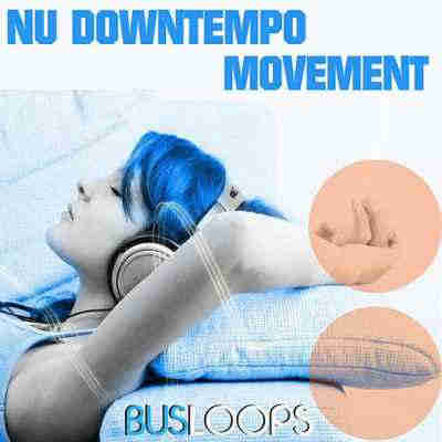 ������ lounge - Busloops Nu Downtempo Movement (WAV)