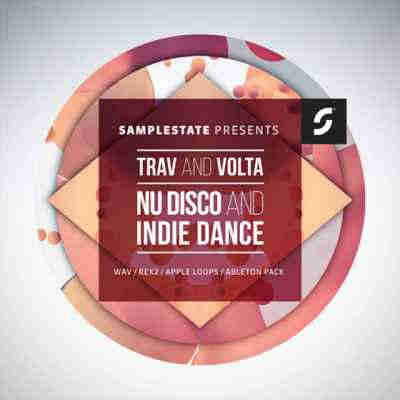 сэмплы disco - Samplestate Trav And Volta Nu Disco And Indie Dance