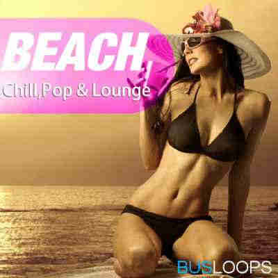 сэмплы chillout - Busloops Beach Chill Pop and Lounge (WAV)