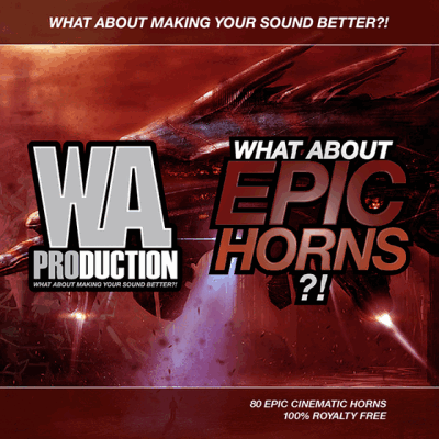 сэмплы cinematic - WA Production What About Epic Horns (WAV)