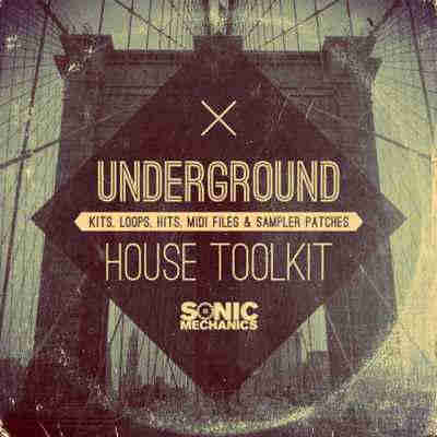 сэмплы house - Sonic Mechanics Underground House Toolkit