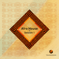������ house - Transmission Afro House Session 1