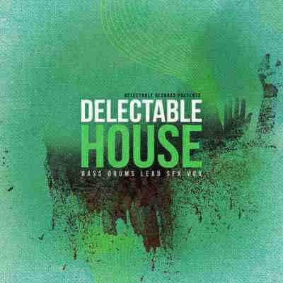 ������ house - Delectable Records Delectable House (WAV)