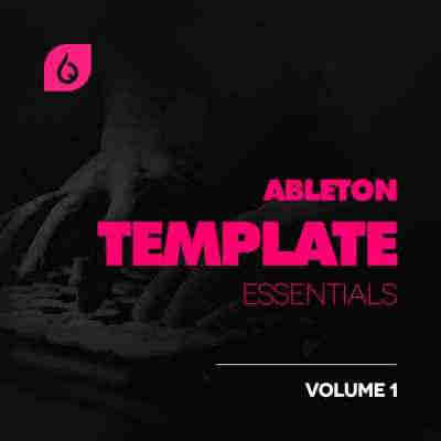 ������ ��� Ableton Live - Freshly Squeezed Samples Ableton Template Essentials Vol.1