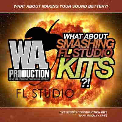 сэмплы progressive - WA.Production What About Smashing FL Studio Kits (WAV/MIDI/FLP)