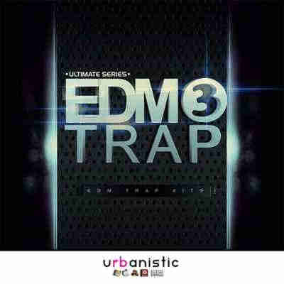 сэмплы trap - Urbanistic EDM Trap Vol.3