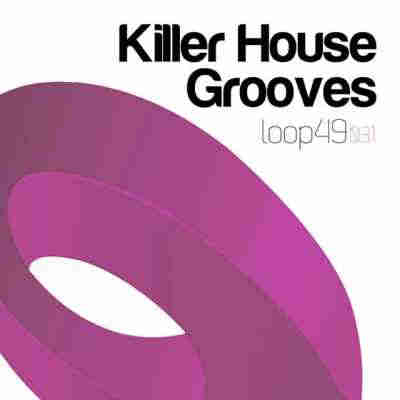 сэмплы house - Loop 49 Killer House Grooves (WAV)