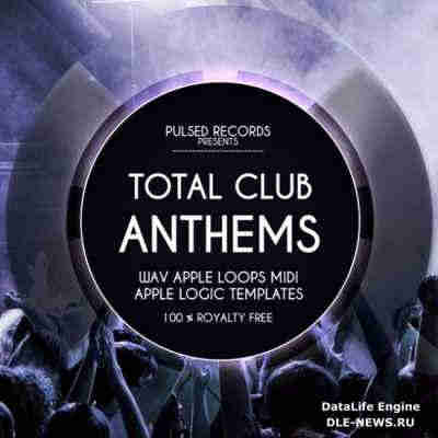 ������ edm - Pulsed Records Total Club Anthems