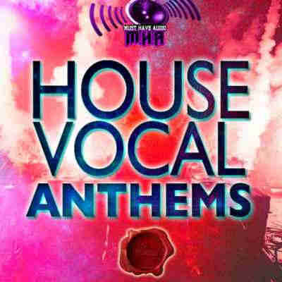������ electro - Fox Samples Must Have Audio House Vocal Anthems (WAV/