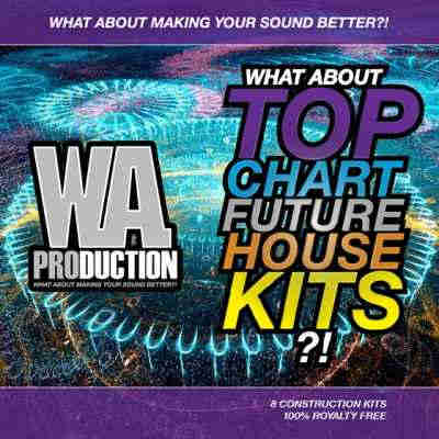 сэмплы house - W.A. Production - Top Chart Future House Kits 1 (WAV/MIDI)