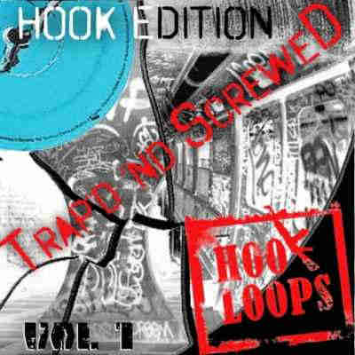 сэмплы trap - HooK Loops Trapped And Screwed Volume 1 (WAV/MIDI/AIFF)