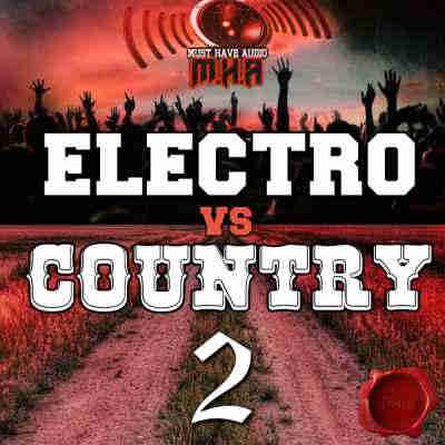 сэмплы electro - Fox Samples Must Have Audio Electro vs Country 2 (WAV