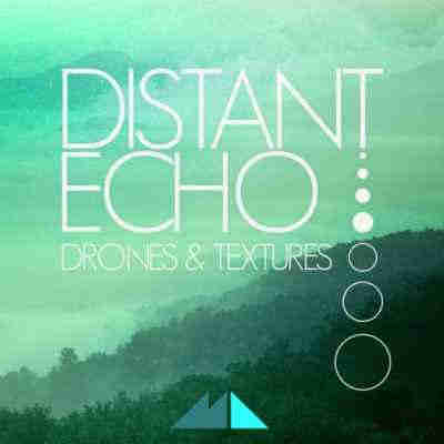 сэмплы ambient - ModeAudio Distant Echo Drones and Textures (WAV)