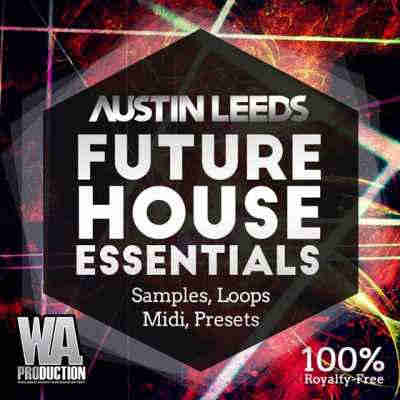 сэмплы house - WA Production - Austin Leeds Future House Essentials
