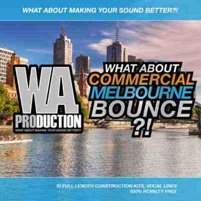 сэмплы electro - WA Production - Commercial Melbourne Bounce (WAV/MIDI)