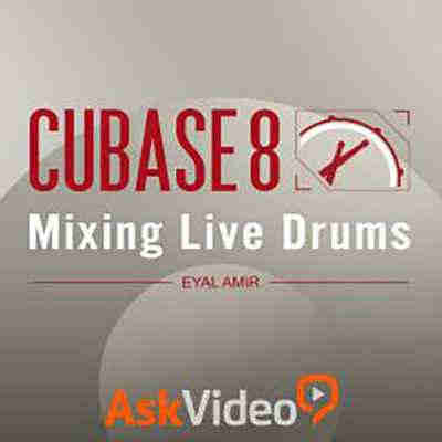 ����� �������� - Ask Video Cubase 8 304 Mixing Live Drums (ENG)