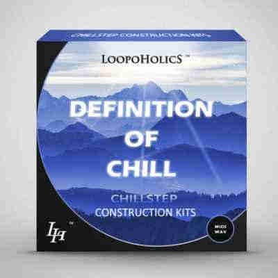 сэмплы chillout - Loopoholics Definition Of Chill Vol.1 Chillstep Construction Kits (WAV/MIDI)