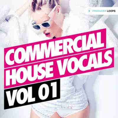 ������ house - Producer Loops Commercial House Vocals Vol.1 (WAV/MIDI)