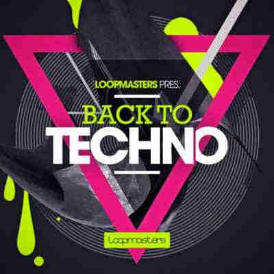 сэмплы techno - Loopmasters Back To Techno