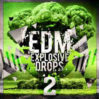 сэмплы edm - Mainroom Warehouse EDM Explosive Drops 2 (WAV/MIDI)