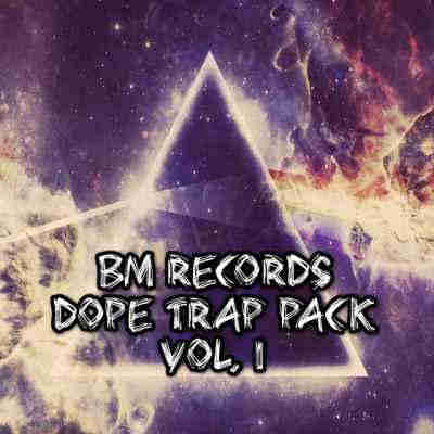 ������ trap - Banger Music Records Dope Trap Pack Vol 1 (WAV)
