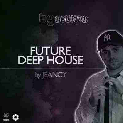 сэмплы deep house - Beat Yourself Sounds - Future Deep House by Jeancy (WAV)