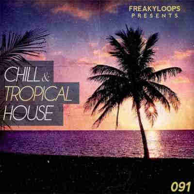 сэмплы tropical house - Freaky Loops - Chill and Tropical House (WAV)